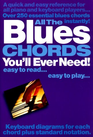 All the Blues Chords You'll Ever Need! als Taschenbuch