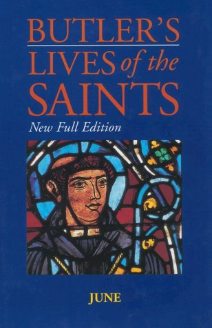 Butler's Lives of the Saints: June: New Full Edition als Buch (gebunden)