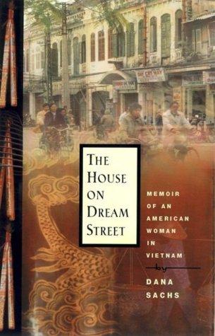 The House on Dream Street: Memoir of an American Woman in Vietnam als Buch (gebunden)