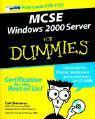 MCSE Windows 2000 Server For Dummies