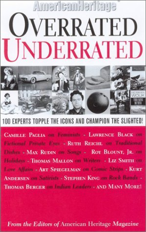 Overrated/Underrated: 100 Experts Topple the Icons and Champion the Slighted! als Taschenbuch