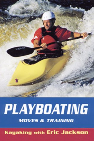 Playboating, Moves and Training als Taschenbuch
