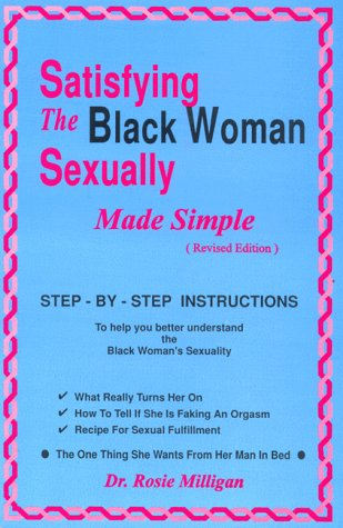 Satisfying The Black Woman Sexually Made Simple Revised Edition als Taschenbuch