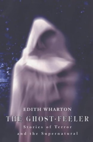 The Ghost-Feeler: Stories of Terror and the Supernatural als Taschenbuch