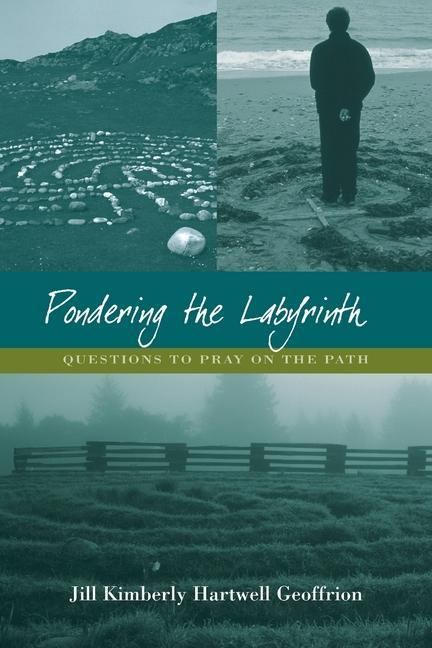 Pondering the Labyrinth: Questions to Pray on the Path als Taschenbuch
