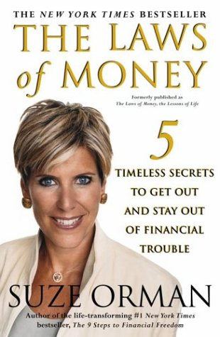 The Laws of Money: 5 Timeless Secrets to Get Out and Stay Out of Financial Trouble als Taschenbuch