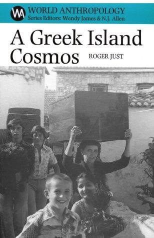 A Greek Island Cosmos: Kinship & Community in the Meganisi als Buch (gebunden)