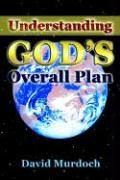 Understanding God's Overall Plan als Taschenbuch