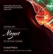 Notes on Mozart: 20 Crucial Works als Taschenbuch