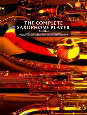 The Complete Saxophone Player - Book 1 als Taschenbuch