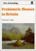 Prehistoric Houses in Britain