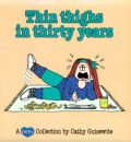 Thin Thighs in Thirty Years, 7: A Cathy Collection