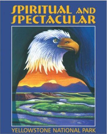 Spiritual and Spectacular: Yellowstone National Park als Buch (gebunden)