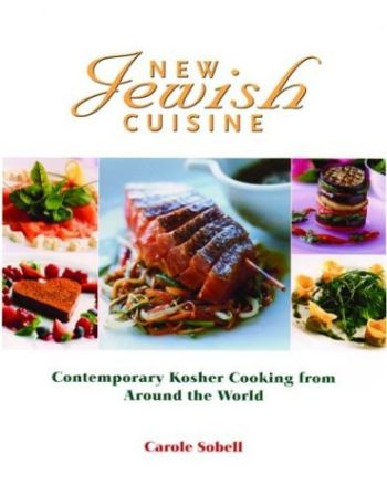 New Jewish Cuisine: Contemporary Kosher Cooking from Around the World als Taschenbuch