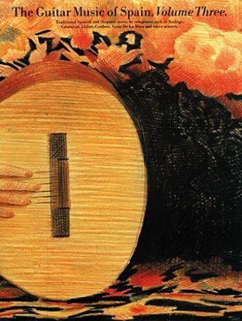 The Guitar Music of Spain - Volume 3 als Taschenbuch