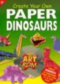 Create Your Own Paper Dinosaurs with CDROM als Taschenbuch
