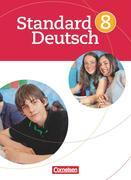Standard Deutsch 8. Schuljahr. Schülerbuch
