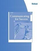 Workbook for Hyden/Jordan/Steinauer's Communicating for Success, 3rd