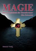 Magie - Das Vermächtnis der Rosenkreuzer