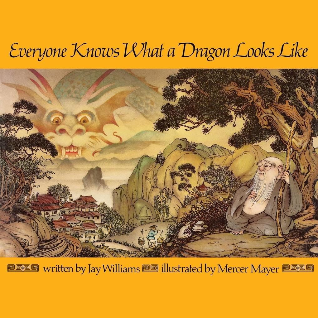 Everyone Knows What a Dragon Looks Like als Taschenbuch