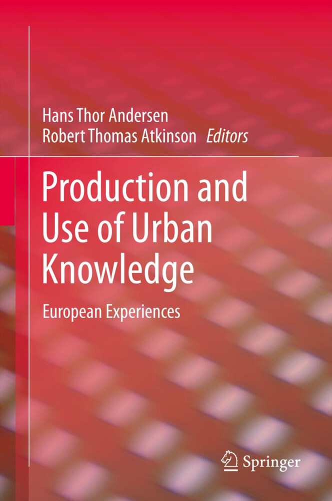 Production and Use of Urban Knowledge als Buch (gebunden)