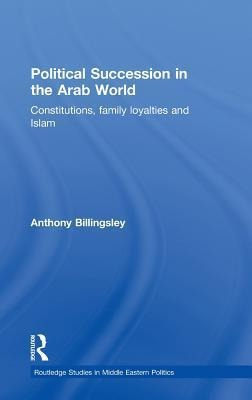 Political Succession in the Arab World als Buch (gebunden)