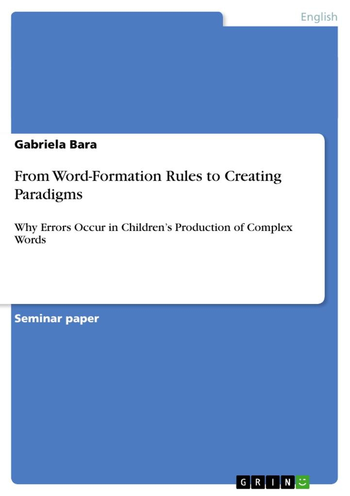 From Word-Formation Rules to Creating Paradigms als Buch (kartoniert)