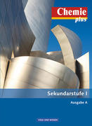 Chemie plus Ausgabe A. Gesamtband. Schülerbuch