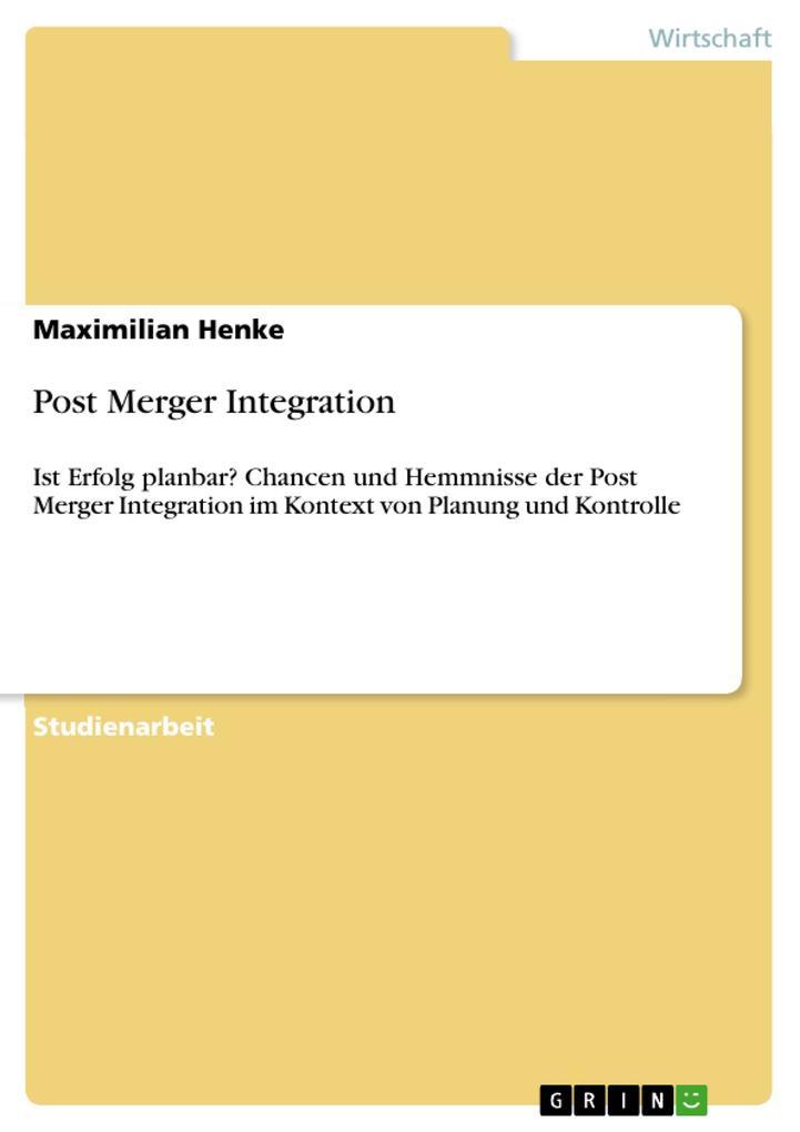Post Merger Integration als Buch (kartoniert)