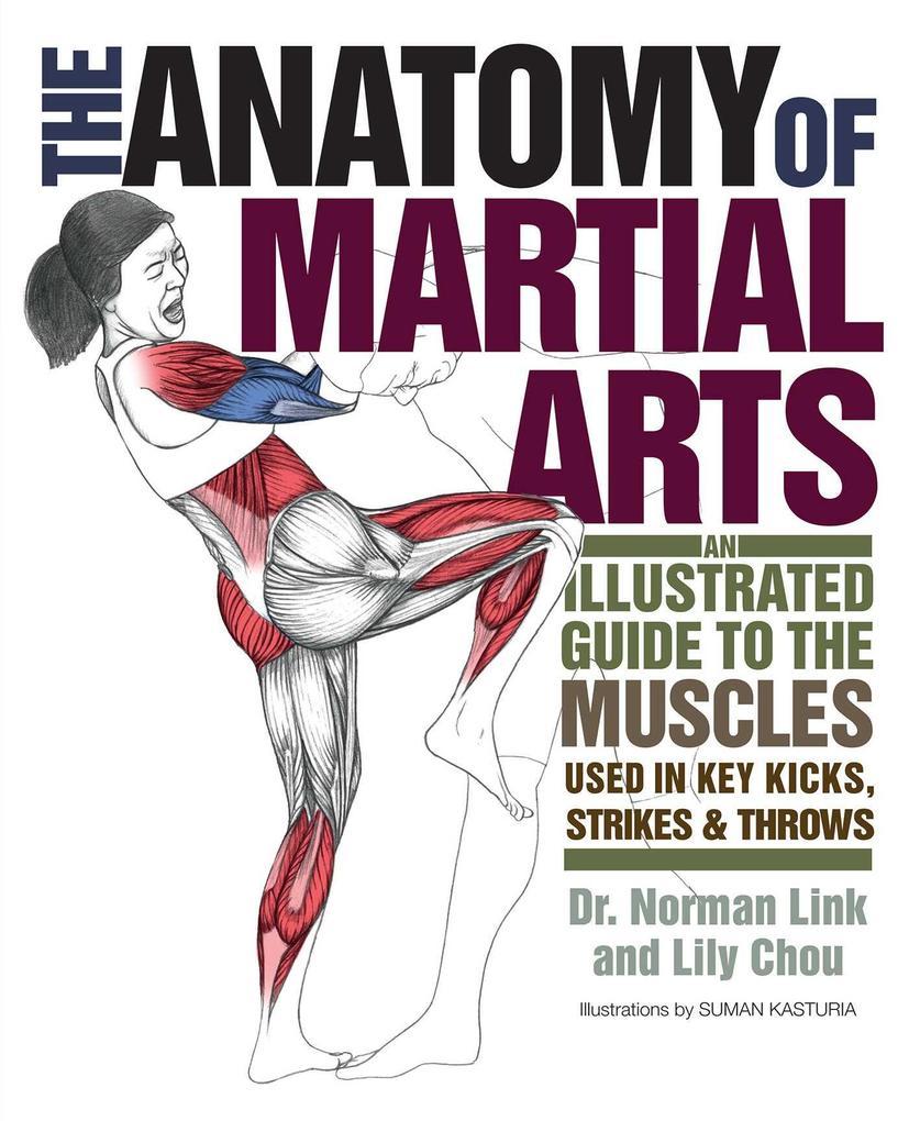 The Anatomy Of Martial Arts als Taschenbuch