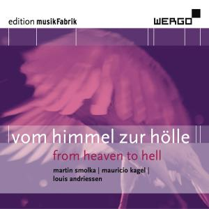Vom Himmel zur Holle-From Heaven to Hell als CD