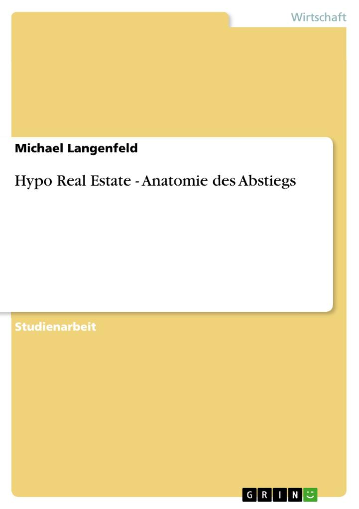 Hypo Real Estate - Anatomie des Abstiegs als Buch (kartoniert)