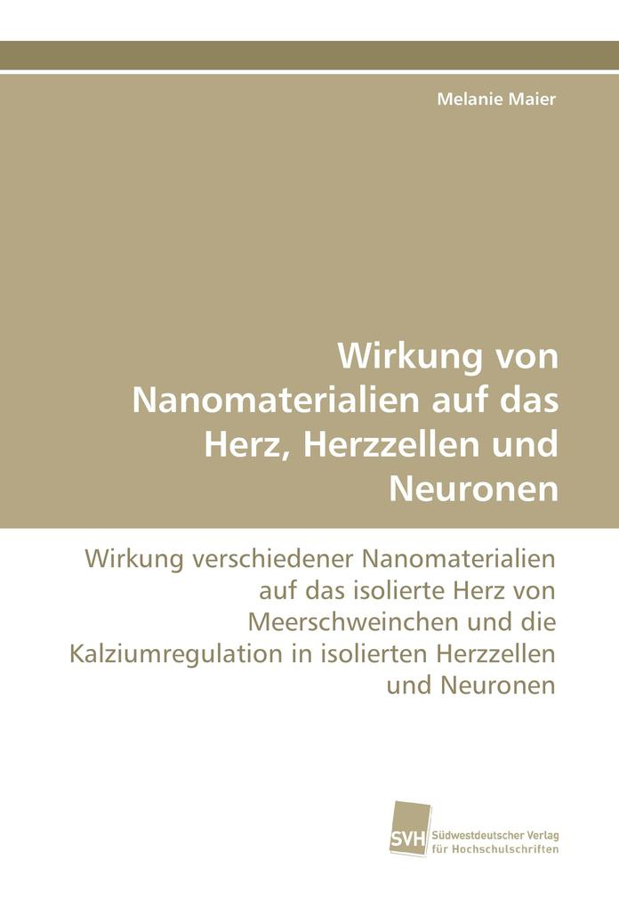 Wirkung von Nanomaterialien auf das Herz, Herzzellen und Neuronen als Buch (kartoniert)