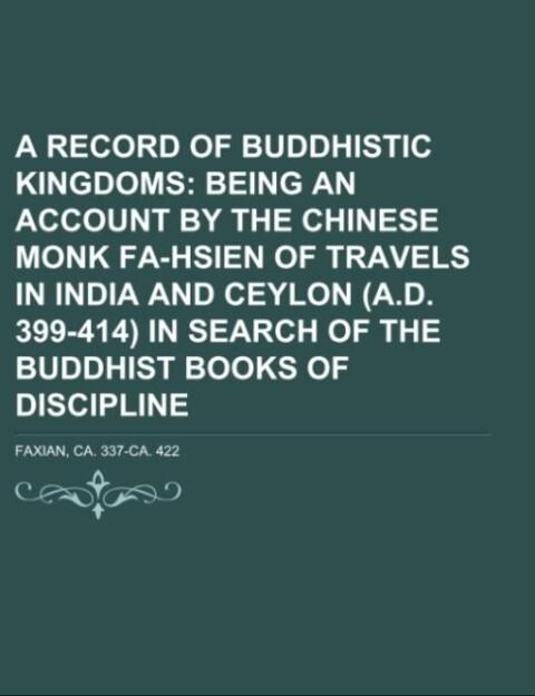 A Record of Buddhistic kingdoms als Taschenbuch