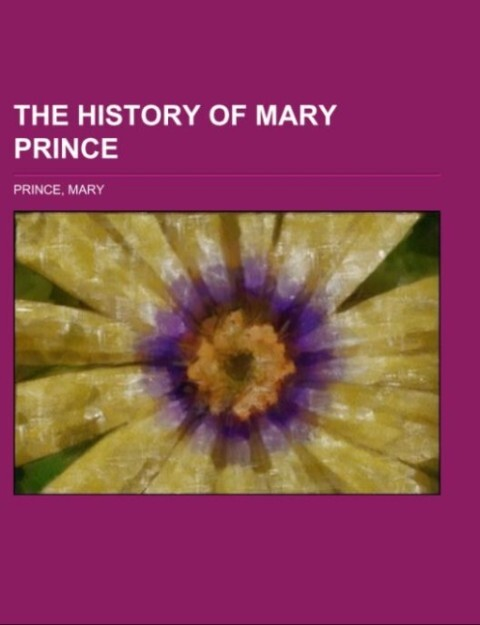 The History of Mary Prince als Taschenbuch