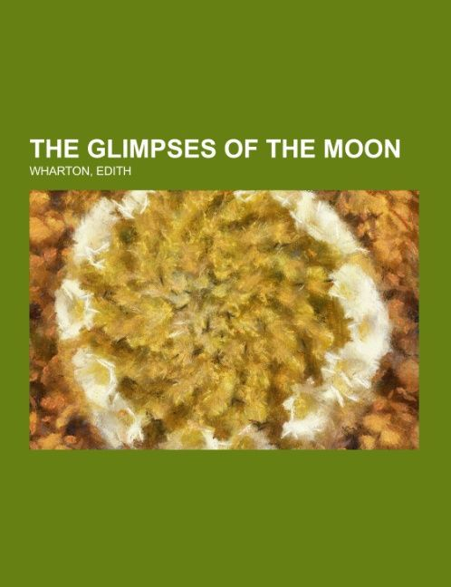The Glimpses of the Moon als Taschenbuch