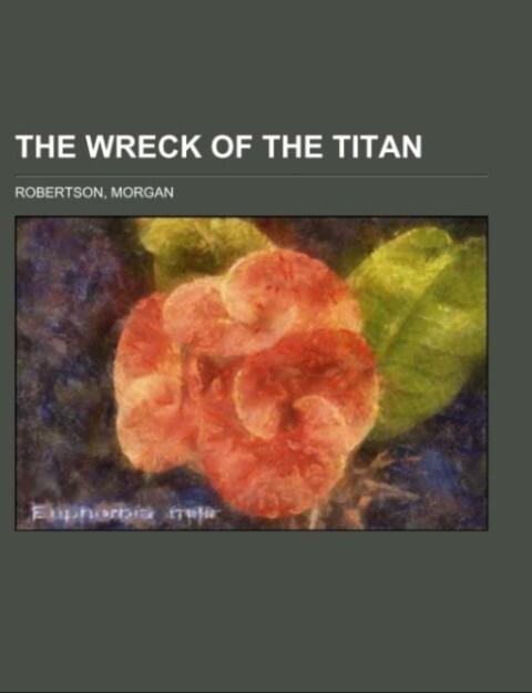The Wreck of the Titan als Taschenbuch
