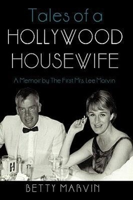 Tales of a Hollywood Housewife: A Memoir by the First Mrs. Lee Marvin als Buch (gebunden)