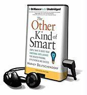 The Other Kind of Smart: Simple Ways to Boost Your Emotional Intelligence for Greater Personal Effectiveness and Success [With Earbuds] als Sonstiger Artikel