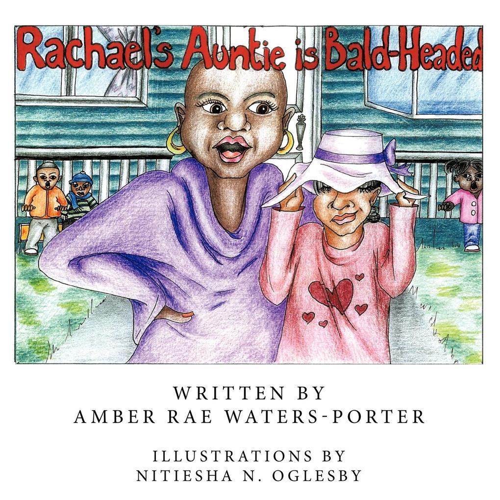 Rachael's Auntie Is Bald-Headed als Taschenbuch