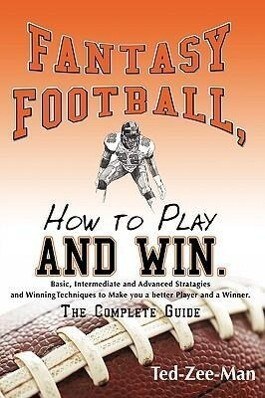 Fantasy Football, How to Play and Win. als Buch (gebunden)