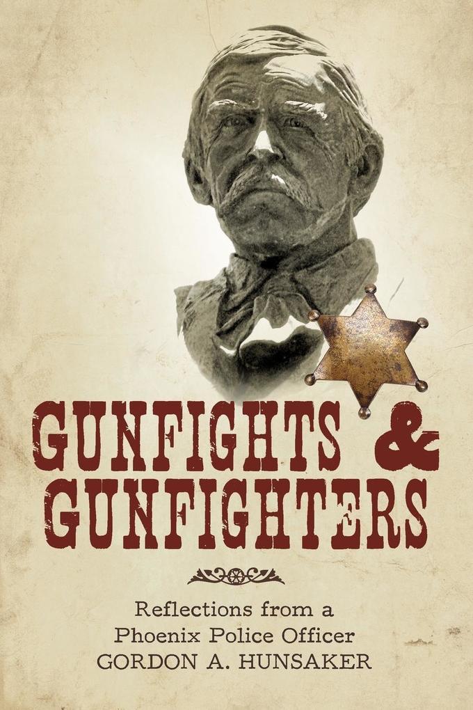 Gunfights & Gunfighters als Taschenbuch
