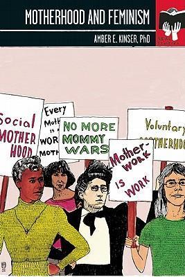 Motherhood and Feminism als Taschenbuch