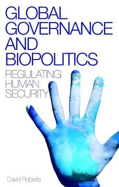 Global Governance and Biopolitics als Buch (gebunden)