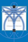 Die Modernen Ritual Studies ALS Herausforderung Fur Die Liturgiewissenschaft. Modern Ritual Studies as a Challenge for Liturgical Studies