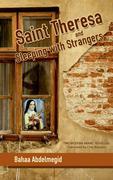 Saint Theresa: And Sleeping with Strangers