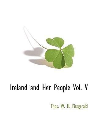 Ireland and Her People Vol. V als Taschenbuch