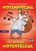 Notenrätsel für schlaue Notenfüchse. Bd.1