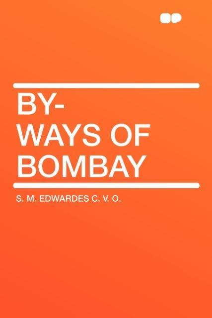 By-Ways of Bombay als Taschenbuch
