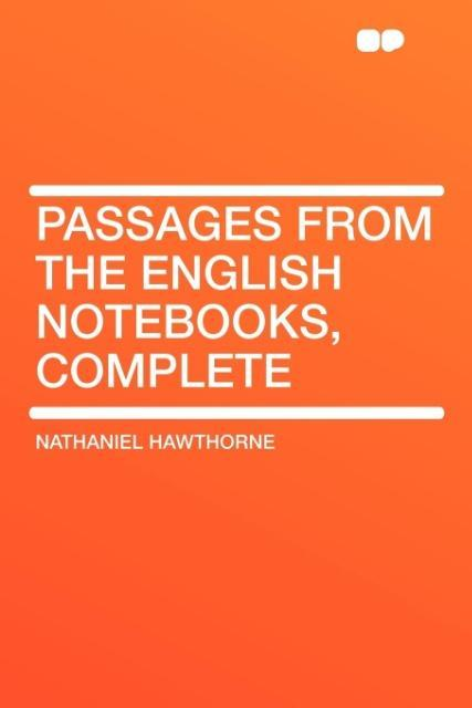 Passages from the English Notebooks, Complete als Taschenbuch